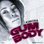 Gum Body - Kimora
