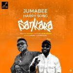 Sankara - Jumabee ft Harrysong
