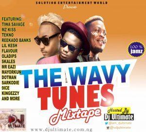 The Wavy Tunes Mixtape - Dj Ultimate