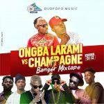Champagne Mix - Dj J2 Vs Ongba Larami