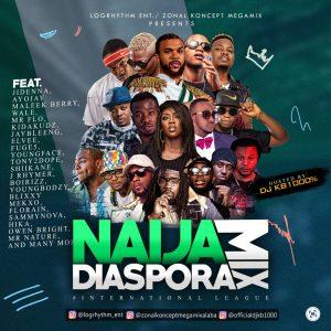 Naija Diaspora Mixtape - DJ KB1000 Percent