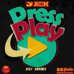 Press Play Mix Series - Dj Akim