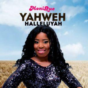 Yahweh Halleluyah - MoniQue