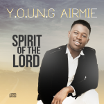 Spirit Of The Lord - Young Airmie