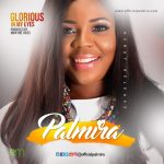 Glorious in my Eyes - Palmira