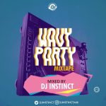 Wavy Party Mix - DJ INSTINCT
