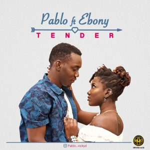 Tender - Pablo Ft Ebony