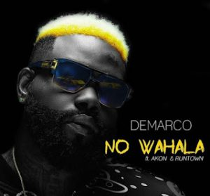 No wahala - Demarco ft Akon and Runtown