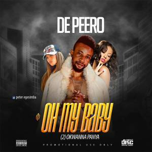 Oh My Baby - De Peero