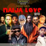 Naija Love Mix - Dj Faruq