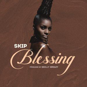 Blessing - Skip