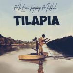 Tilapia - Mr Eazi