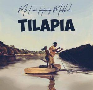 Tilapia - Mr Eazi