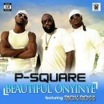 Beautiful Onyinye (Remix) - P Square ft Rick Ross