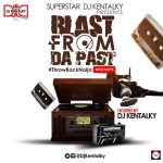 Naija Old School Mix - Dj Kentalky