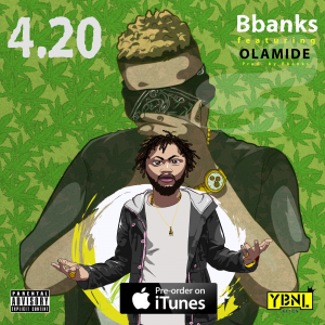 4.20 - B Banks Ft Olamide