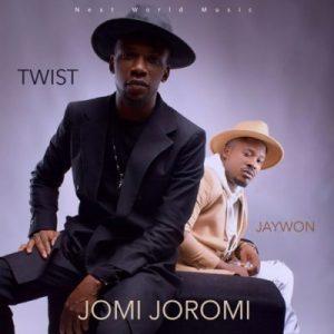 Jomi Joromi - Jaywon ft Twist Da Fireman