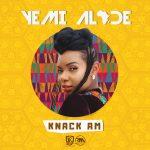 Knack Am - Yemi Alade