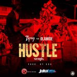 Hustle (Remix) - Tipsy ft Olamide