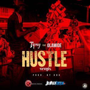 Hustle (Remix) - Tipsy ft Olamide