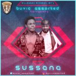 Sussana - Buvic Assorted Ft Harrysong
