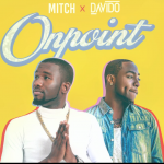 On Point - Mitch ft Davido