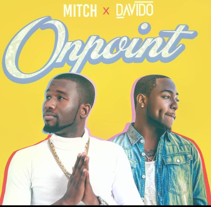 On Point - Mitch ft Davido @MitchJoez - JUKEBOX | Naija fm