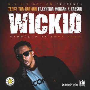 WICKID - Terry Tha Rapman ft Cynthia Morgan and Caesar