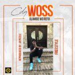 Woss - CDQ (Olamide's Wo Refix)