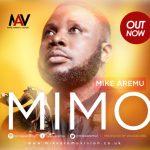 Mimo - Mike Aremu
