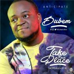 Take Your Place - Dubem
