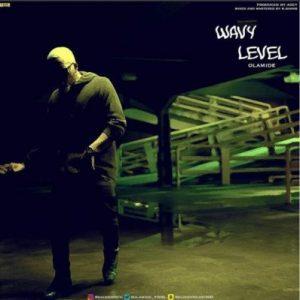Wavy Level - Olamide