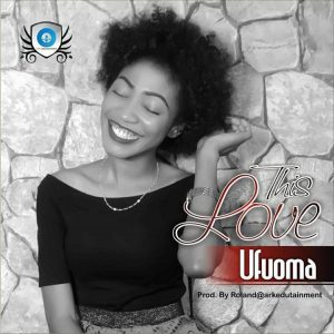 This Love - Ufuoma
