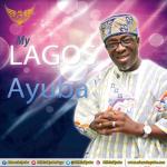 My Lagos - Adewale Ayuba