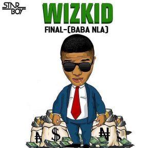 Baba Nla - Wizkid