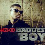 Baddest Boy - Wizkid ft Skales