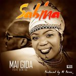 Mai Gida - Sabina ft Joe El