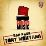 Tony Montana (Bad Pass) - Naeto C