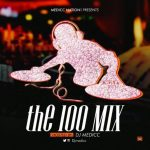 THE 100% MIX - DJ Medicc