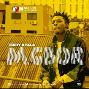Mgbor - Terry Apala