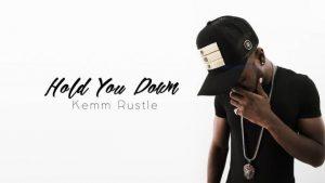 Hold You Down - Kemm Rustle