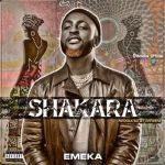 Shakara - Emeka
