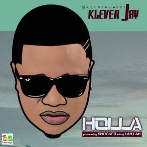 Holla - Klever Jay