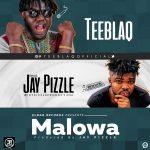 Malowa (Gwara Gwara) - Tee Blaq ft Jay Pizzle