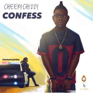 Confess - CheekyChizzy