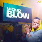 Blow - Mickez