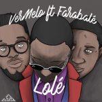 Lole - VerMelo ft Farabale