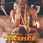 BROWN SKIN - NEWAGEMUZIK