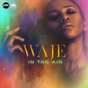 In The Air - Waje