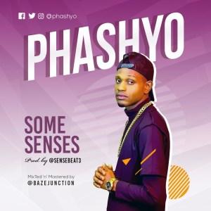 Some Senses - Phashyo